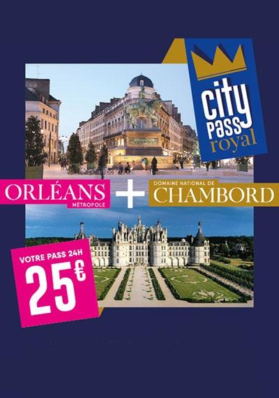 CityPass Royal pour visiter Orléans et Chambord